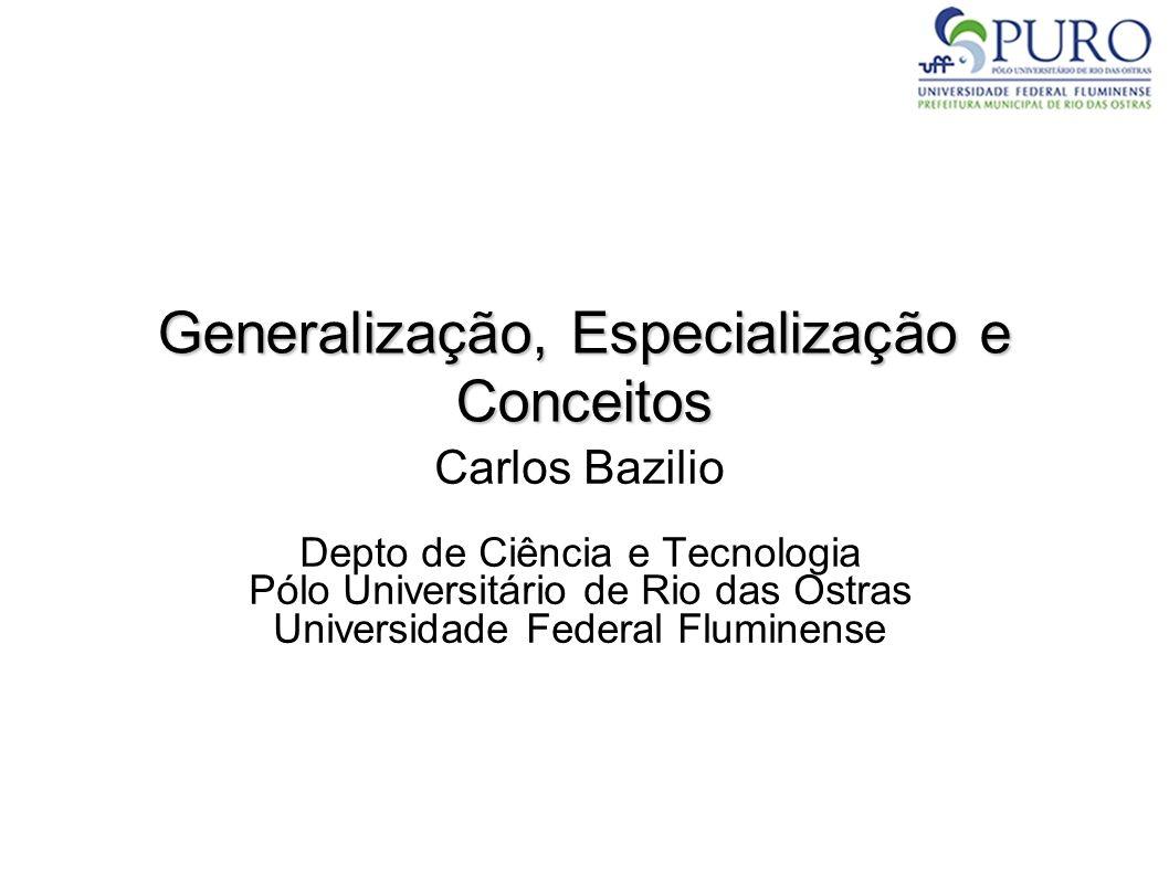 Generalização, Especialização e Conceitos