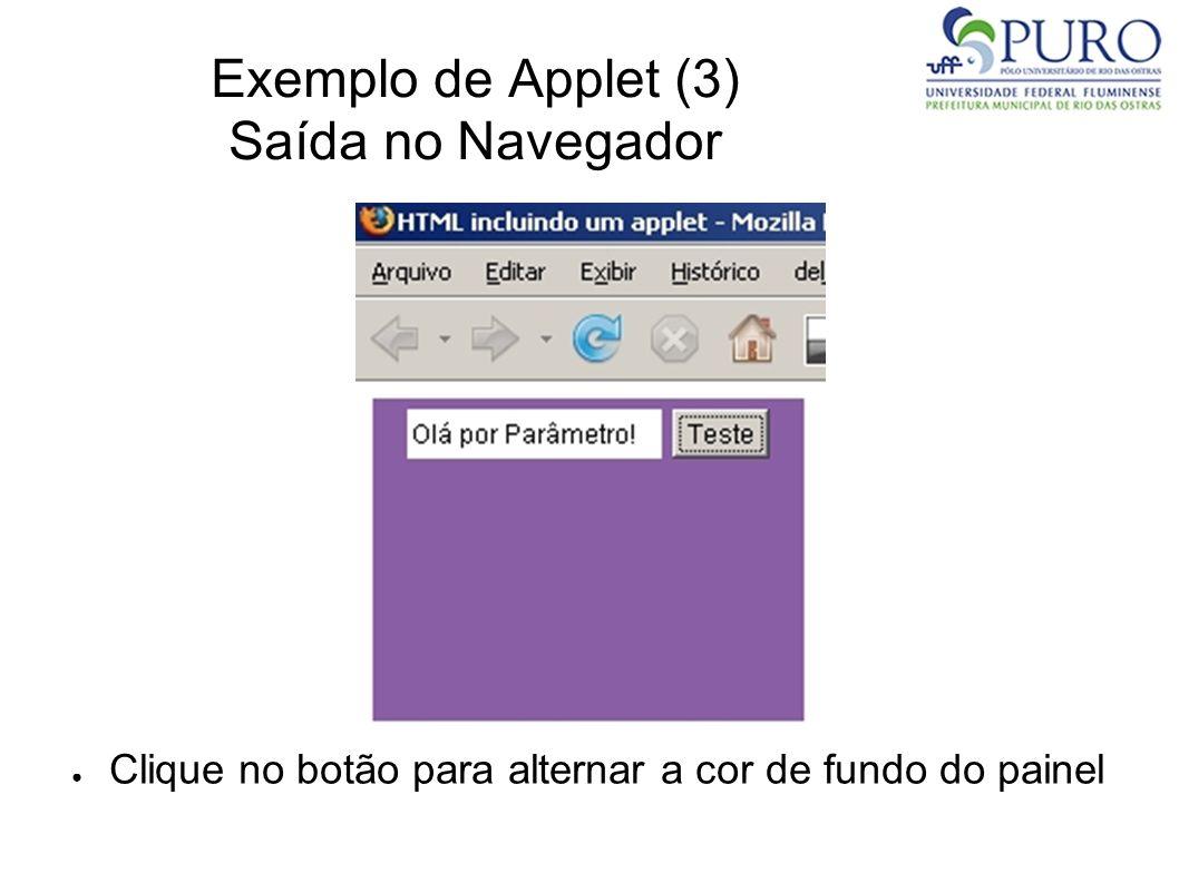 Exemplo de Applet (3) Saída no Navegador