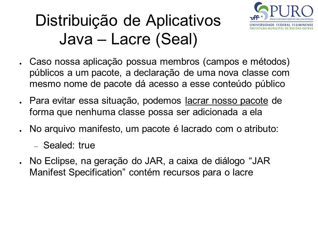 Distribuição de Aplicativos Java – Lacre (Seal)