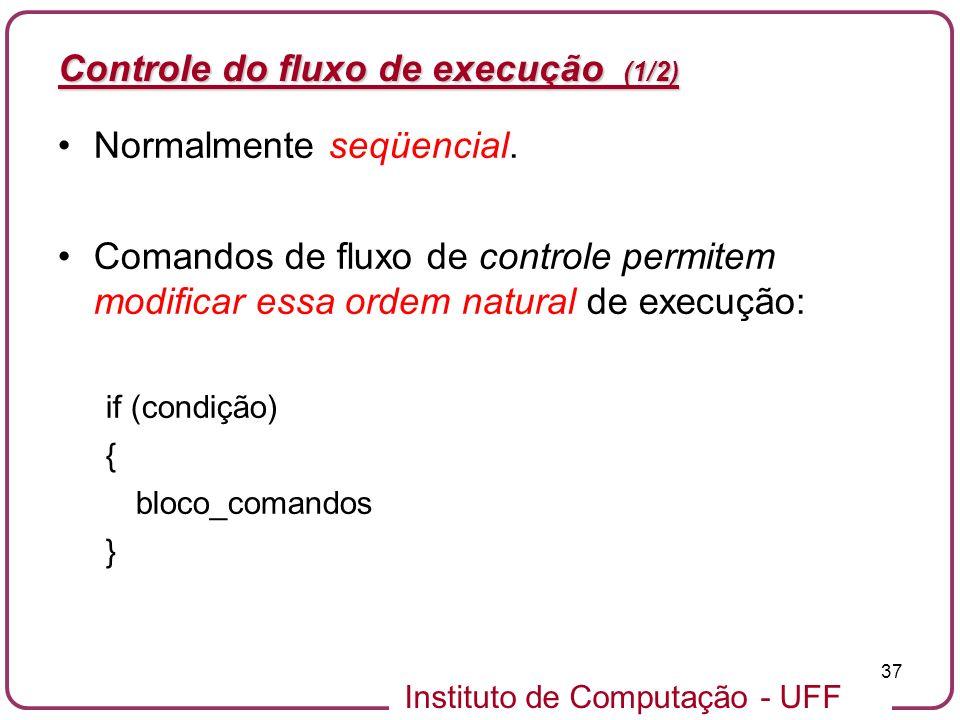 Controle do fluxo de execução (1/2)