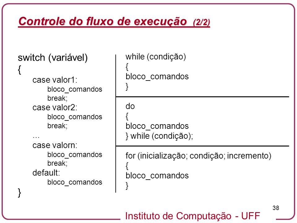 Controle do fluxo de execução (2/2)