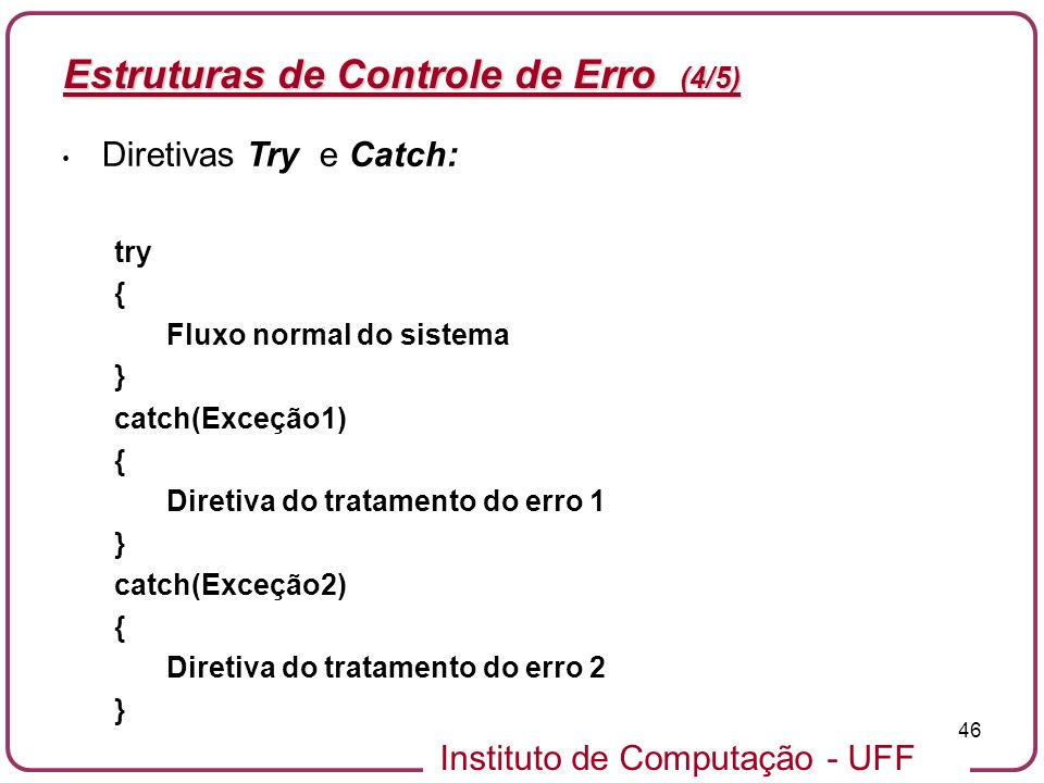 Estruturas de Controle de Erro (4/5)