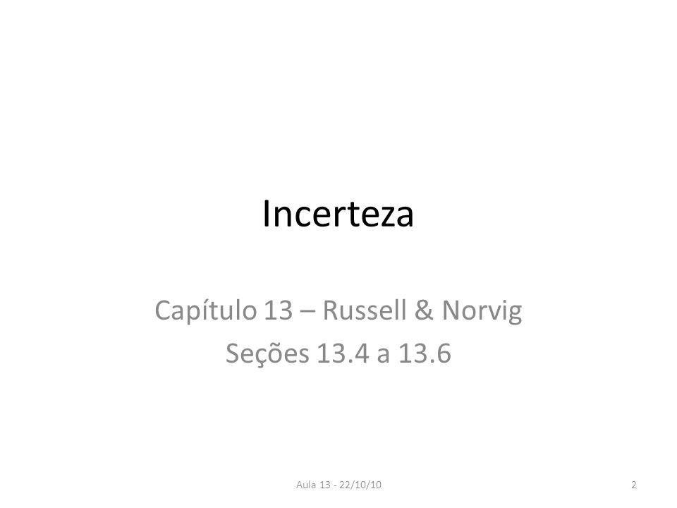 Capítulo 13 – Russell & Norvig Seções 13.4 a 13.6