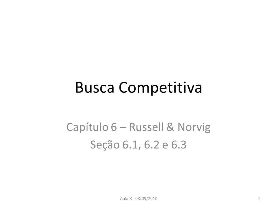 Capítulo 6 – Russell & Norvig Seção 6.1, 6.2 e 6.3