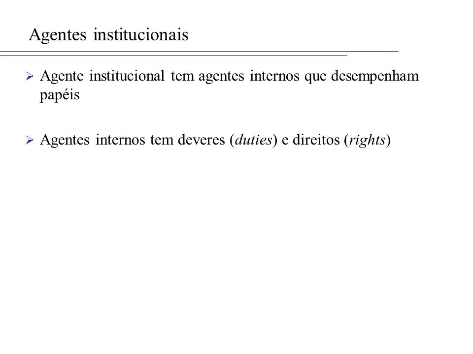 Agentes institucionais