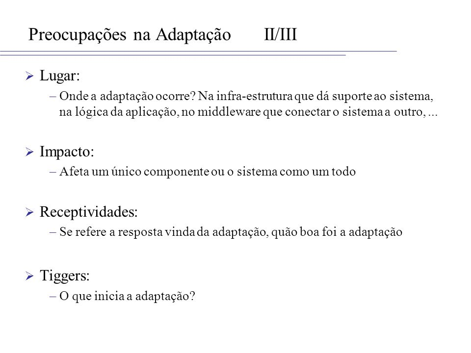 Preocupações na Adaptação II/III
