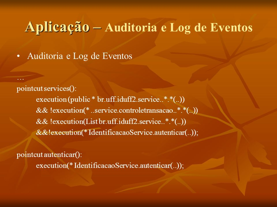 Aplicação – Auditoria e Log de Eventos