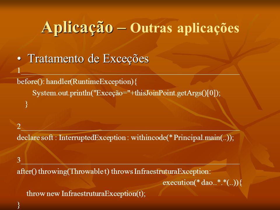 Aplicação – Outras aplicações