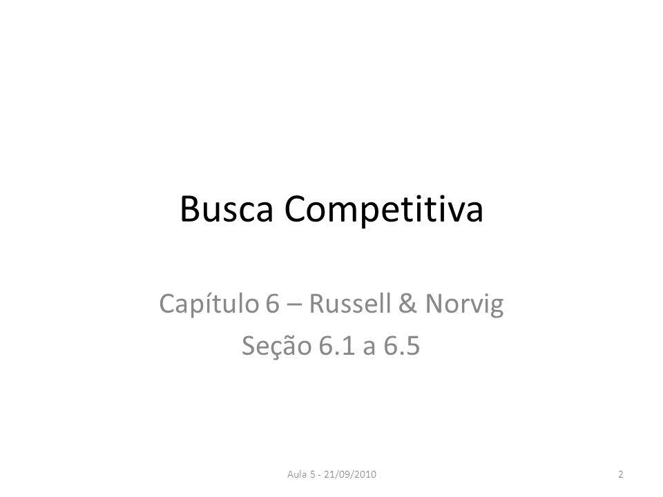Capítulo 6 – Russell & Norvig Seção 6.1 a 6.5