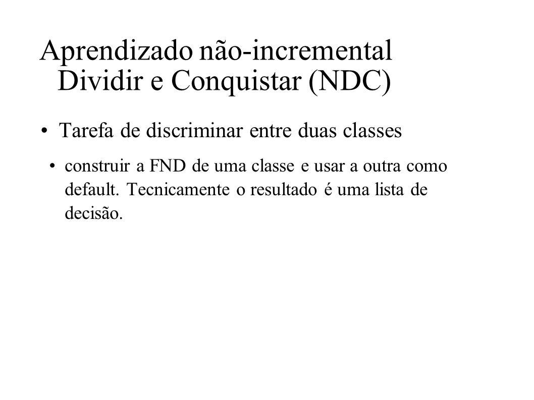 Aprendizado não-incremental Dividir e Conquistar (NDC)