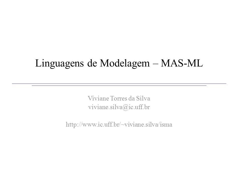 Linguagens de Modelagem – MAS-ML
