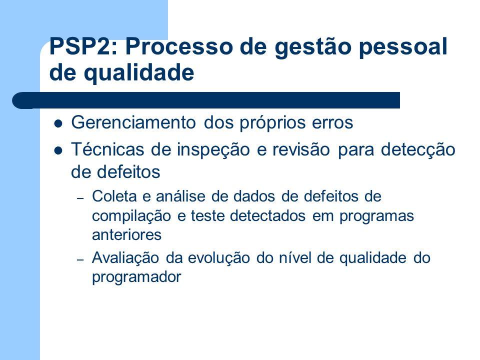 PSP2: Processo de gestão pessoal de qualidade