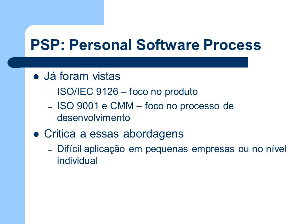 PSP: Personal Software Process