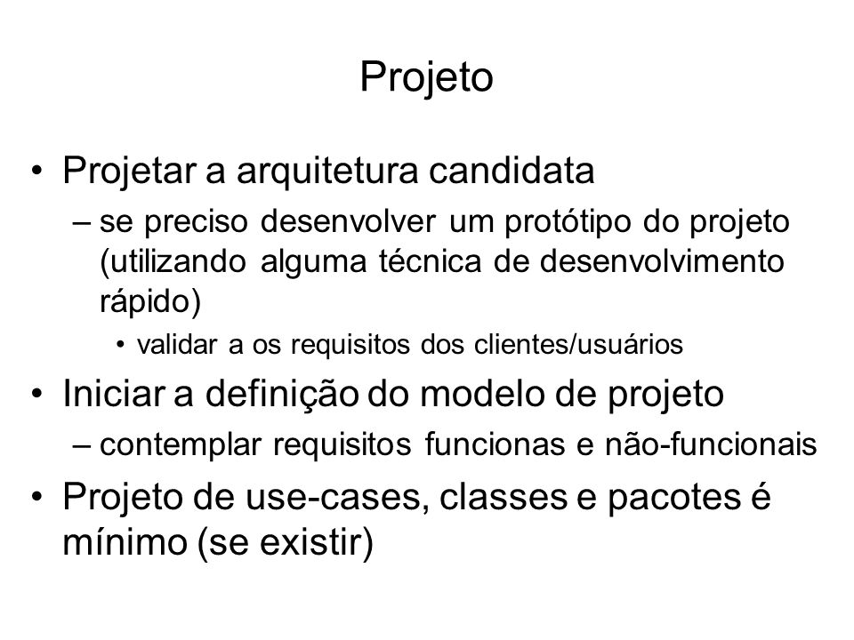 Projeto Projetar a arquitetura candidata