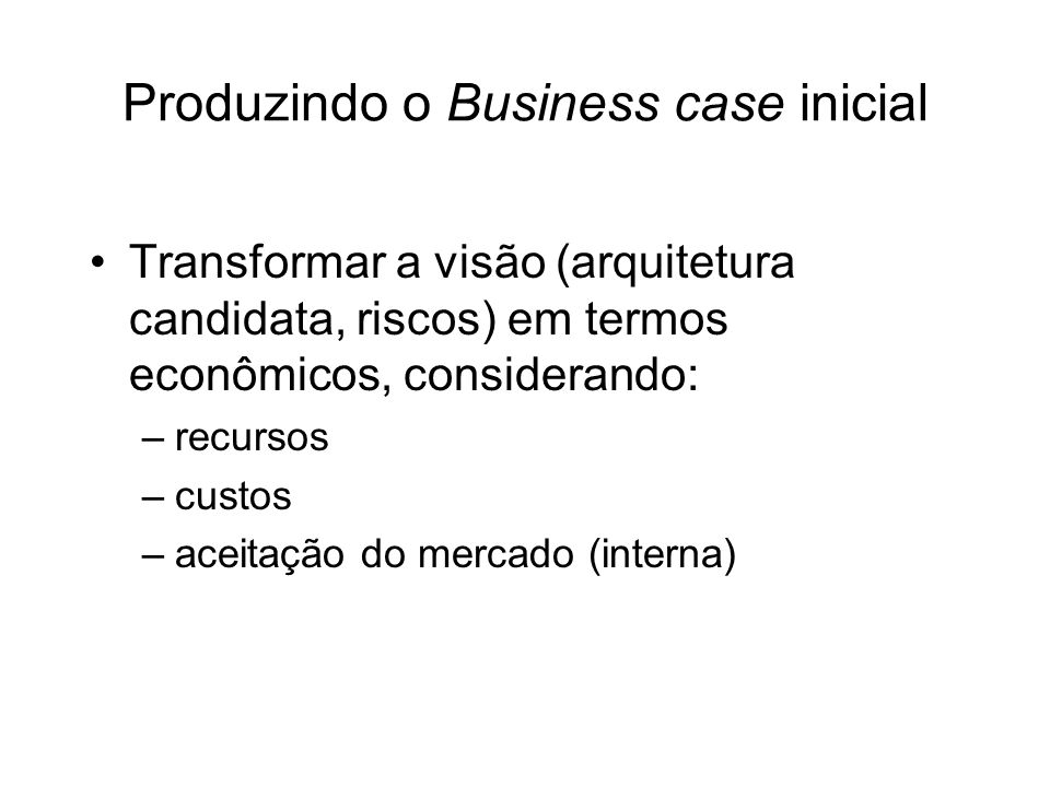 Produzindo o Business case inicial
