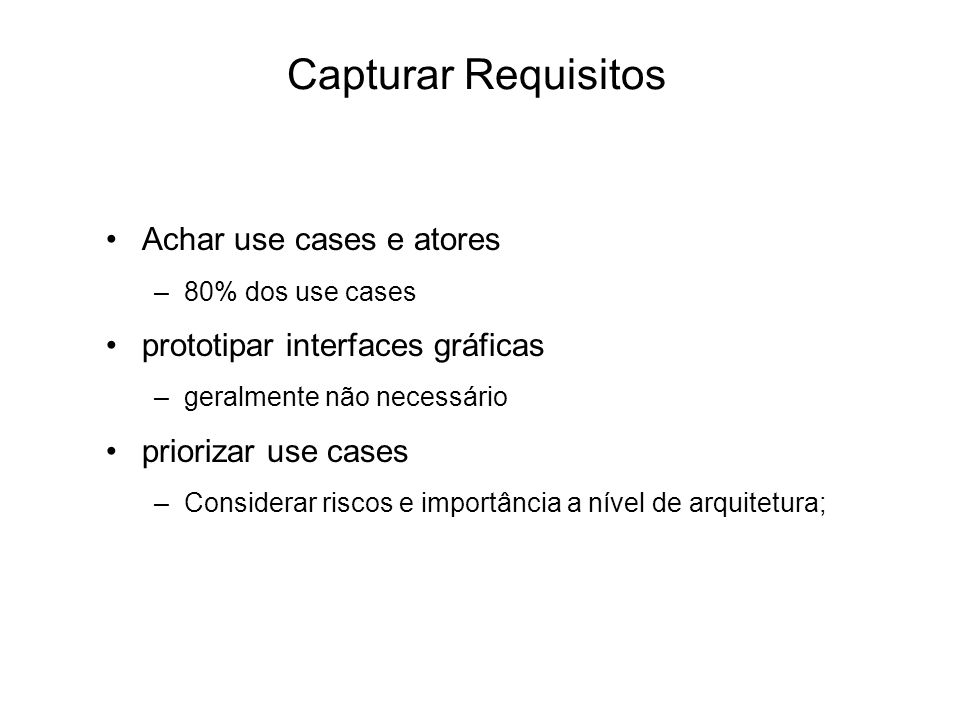 Capturar Requisitos Achar use cases e atores