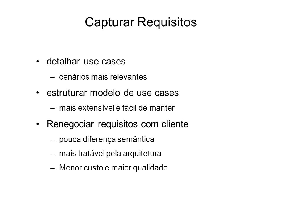 Capturar Requisitos detalhar use cases estruturar modelo de use cases