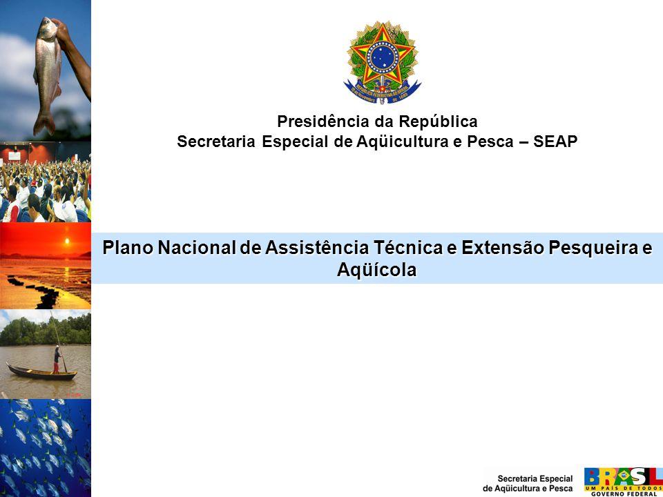 Plano Nacional de Assistência Técnica e Extensão Pesqueira e Aqüícola