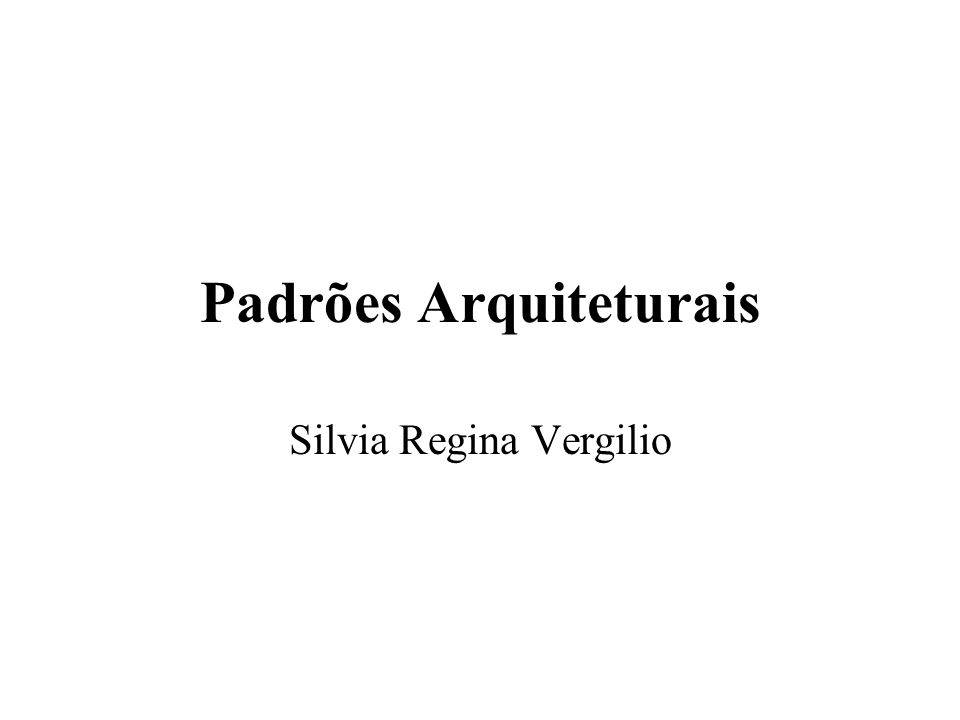 Padrões Arquiteturais