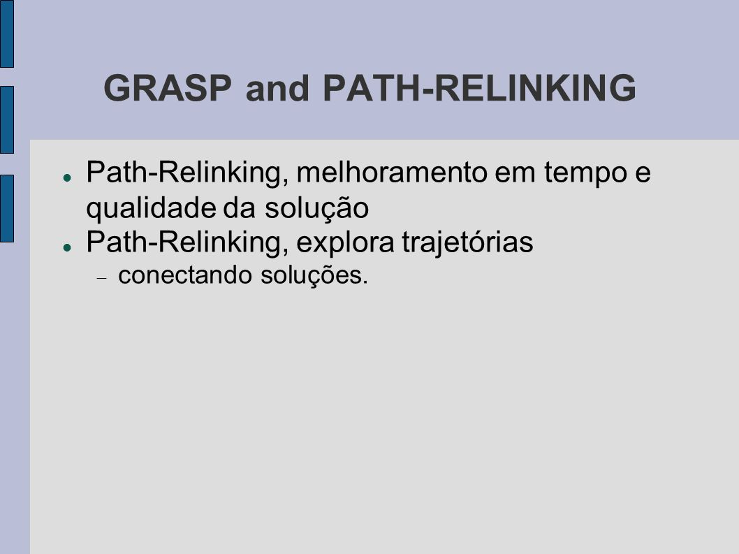 GRASP and PATH-RELINKING