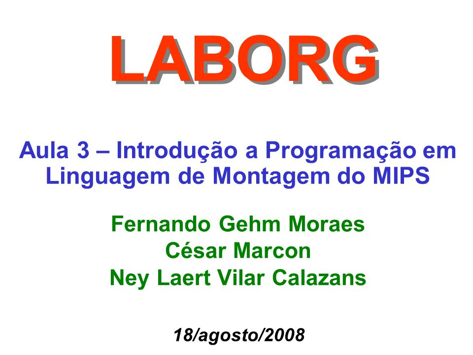 Fernando Gehm Moraes César Marcon Ney Laert Vilar Calazans