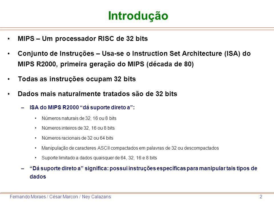 Introdução MIPS – Um processador RISC de 32 bits