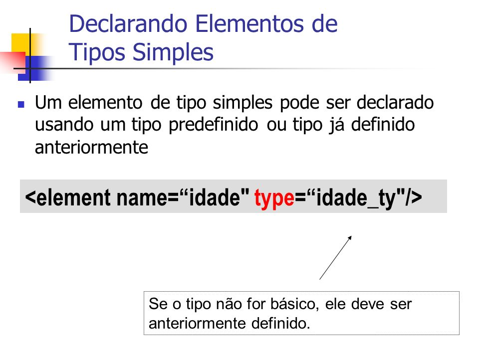 Declarando Elementos de Tipos Simples