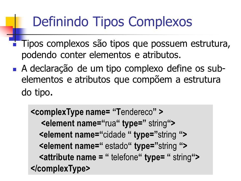 Definindo Tipos Complexos