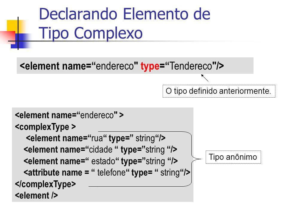 Declarando Elemento de Tipo Complexo