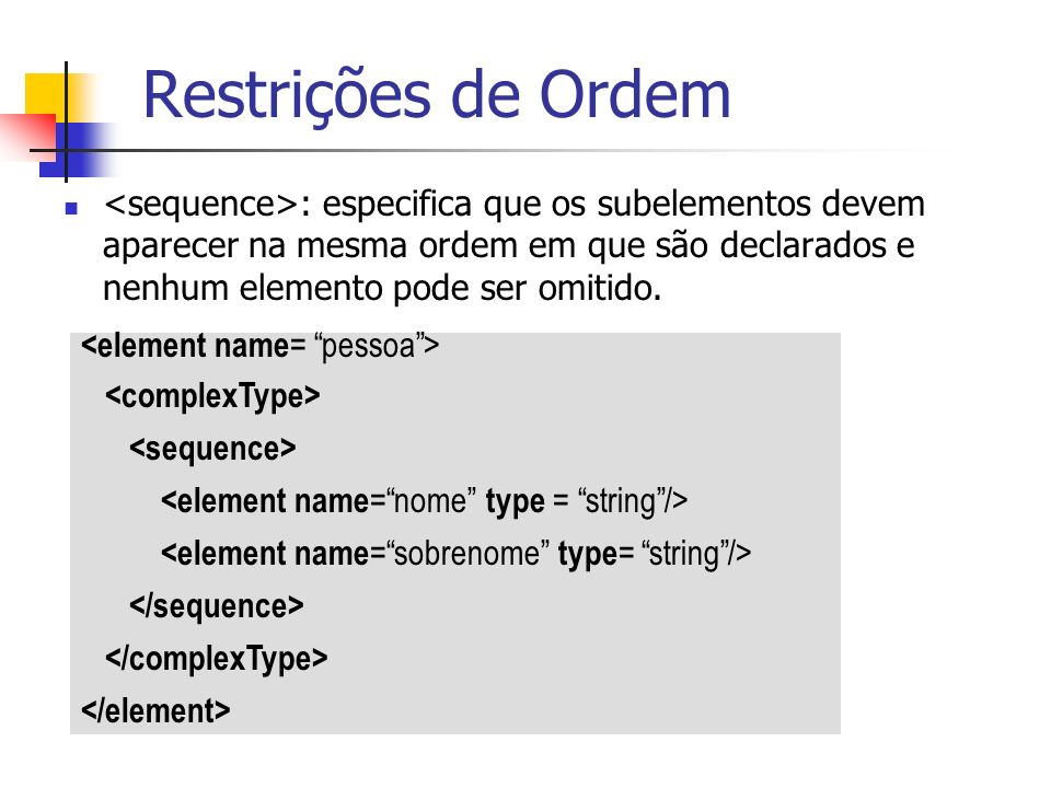 Restrições de Ordem