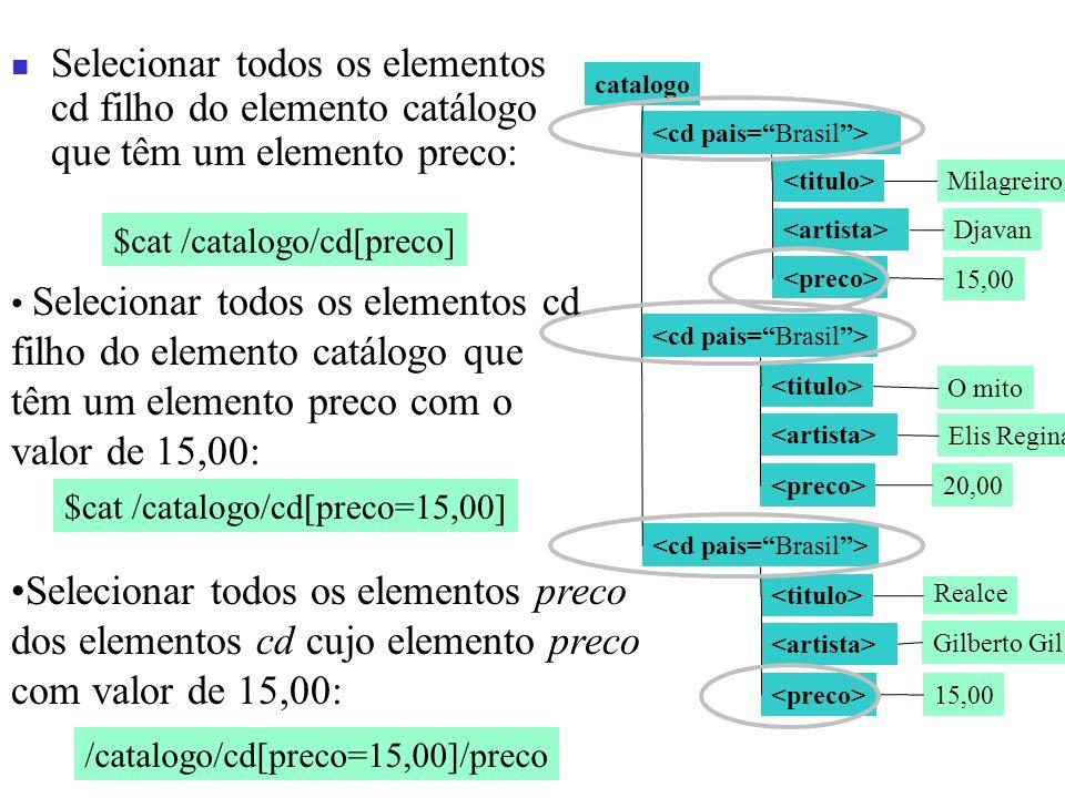 Selecionar todos os elementos cd filho do elemento catálogo que têm um elemento preco: