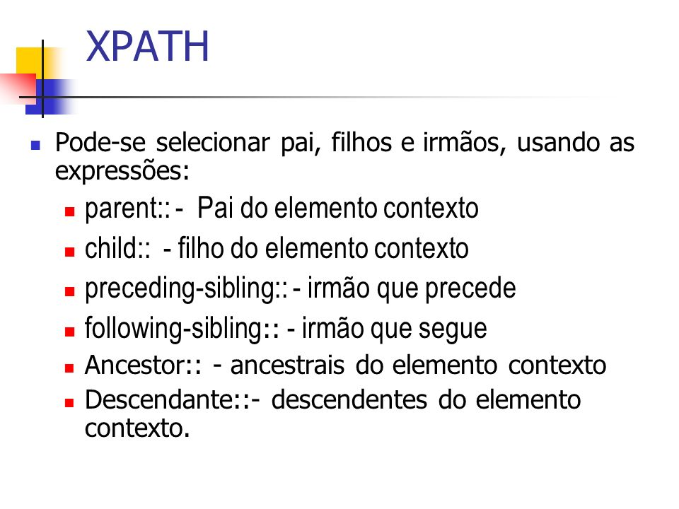 XPATH parent:: - Pai do elemento contexto