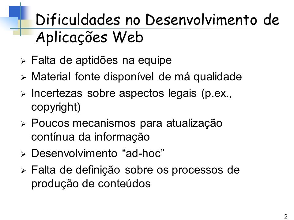 Dificuldades no Desenvolvimento de Aplicações Web