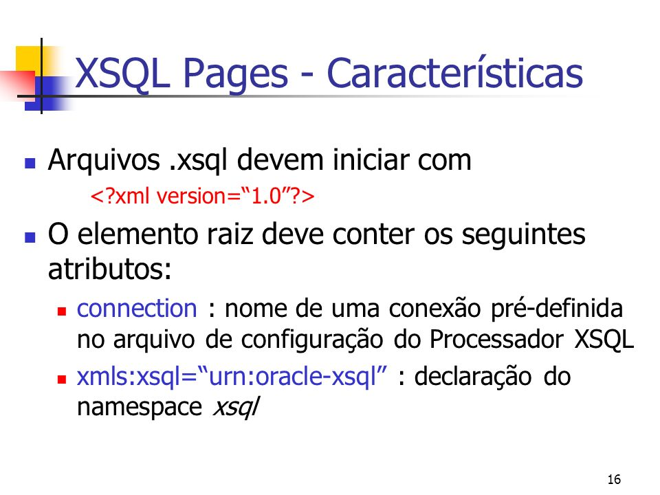XSQL Pages - Características