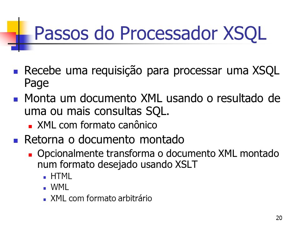 Passos do Processador XSQL