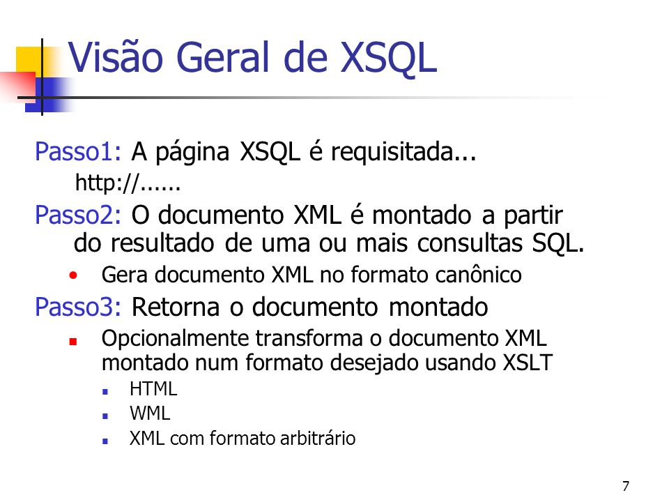 Visão Geral de XSQL Passo1: A página XSQL é requisitada...