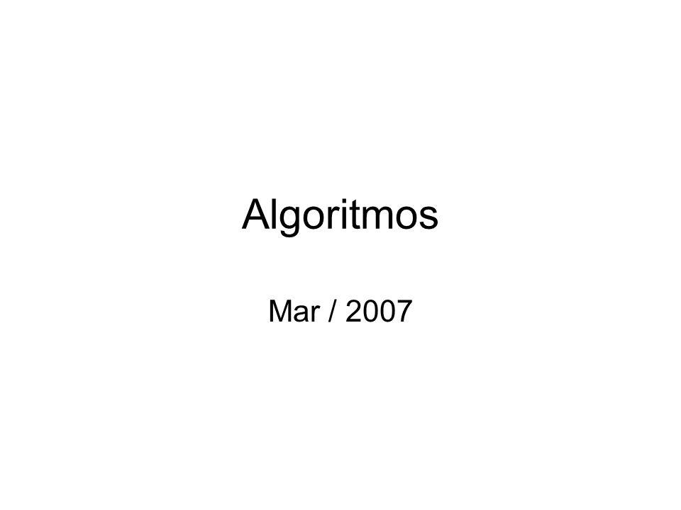 Algoritmos Mar / 2007