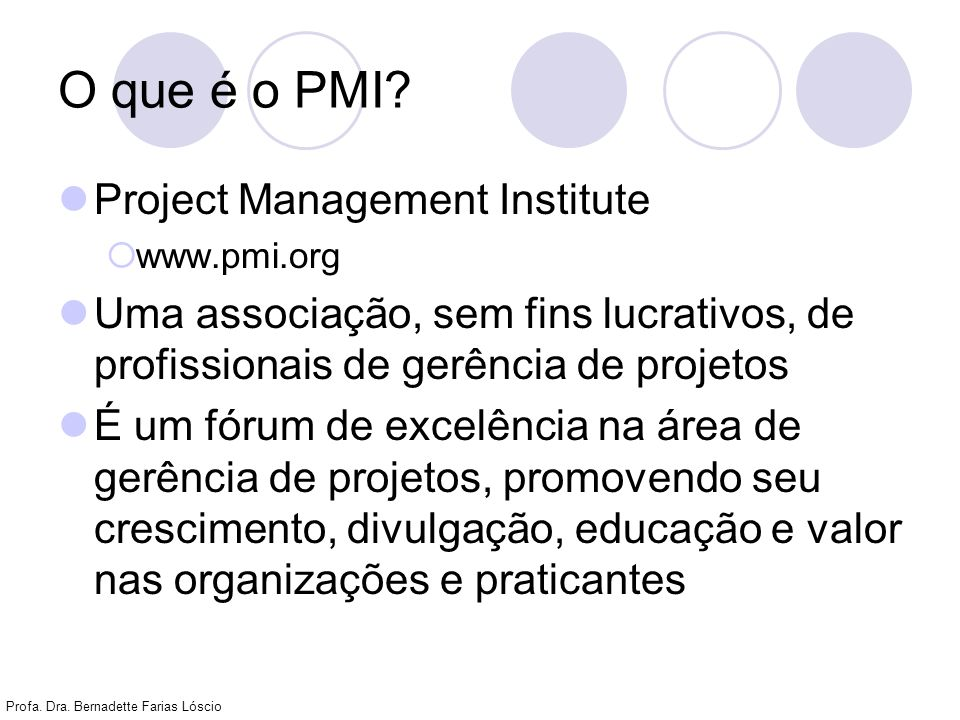 O que é o PMI Project Management Institute