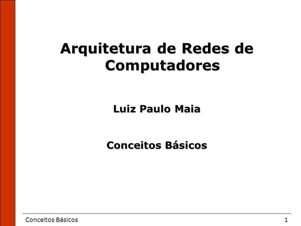 Arquitetura de Redes de Computadores