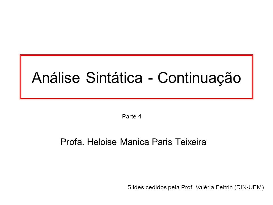 Profa. Heloise Manica Paris Teixeira