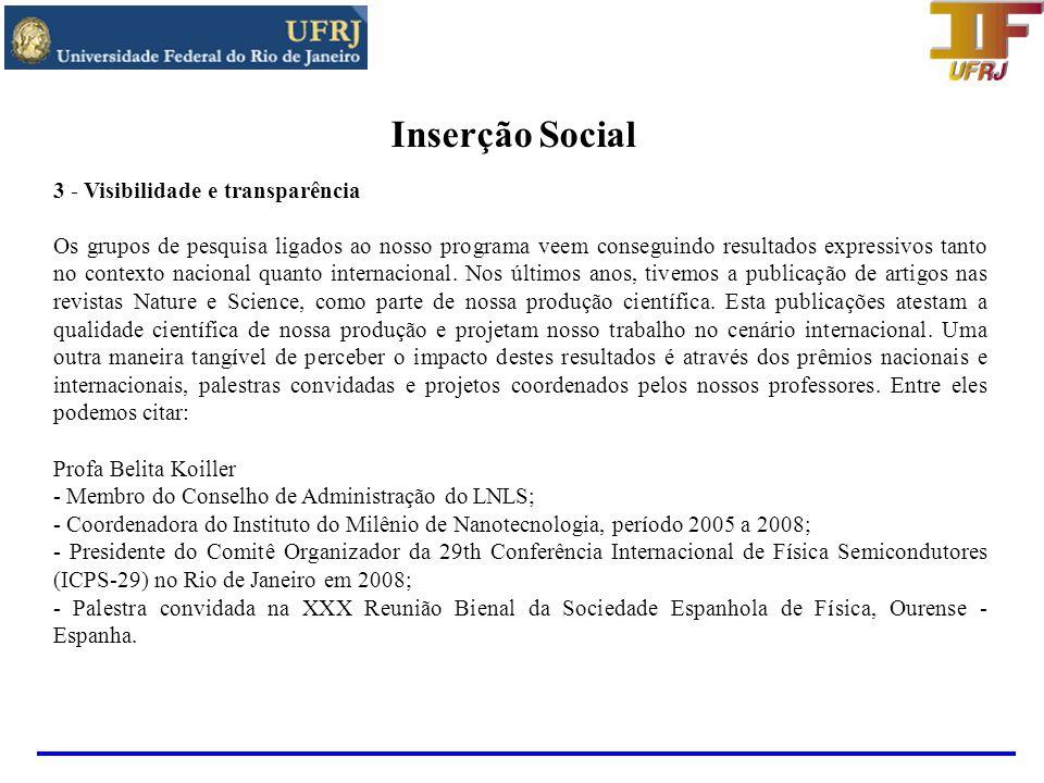 Inserção Social 3 - Visibilidade e transparência
