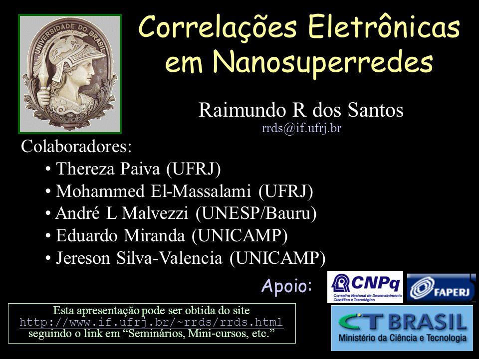 Correlações Eletrônicas em Nanosuperredes