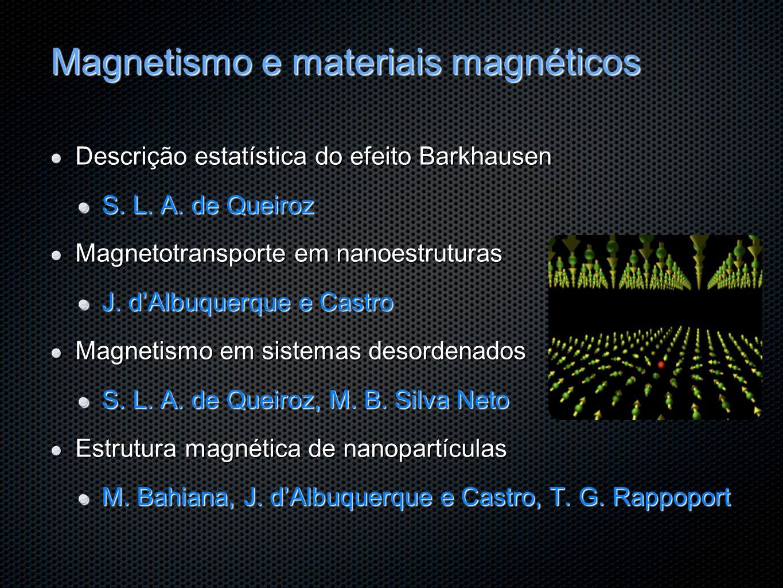 Magnetismo e materiais magnéticos