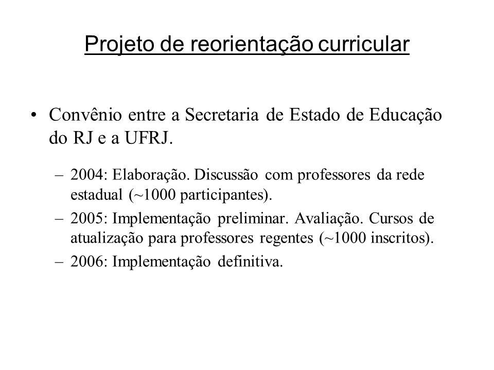 Projeto de reorientação curricular