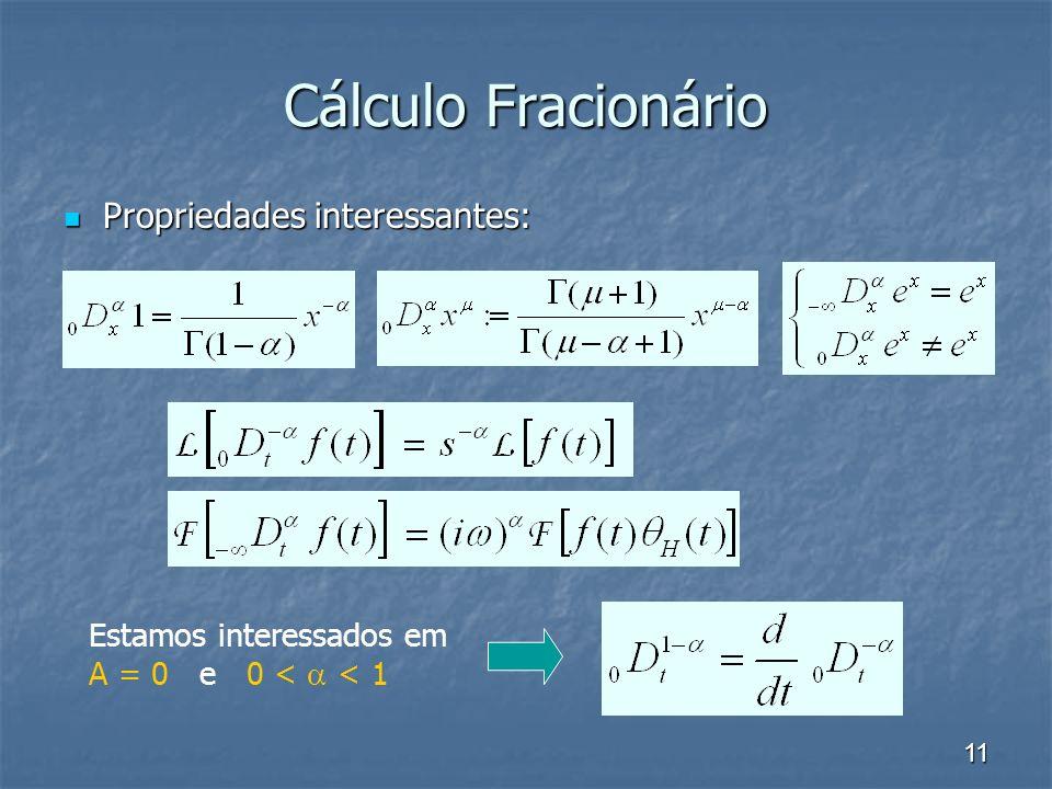 Cálculo Fracionário Propriedades interessantes: