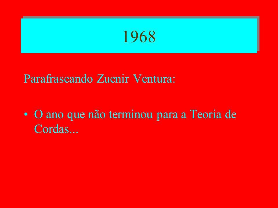 1968 Parafraseando Zuenir Ventura: