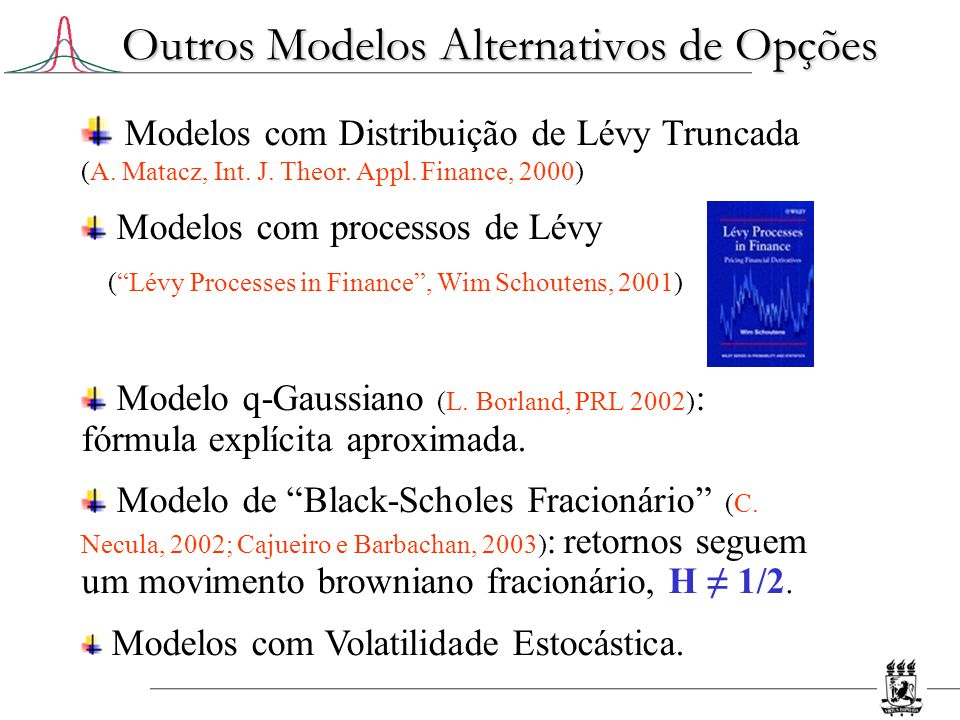 Outros Modelos Alternativos de Opções