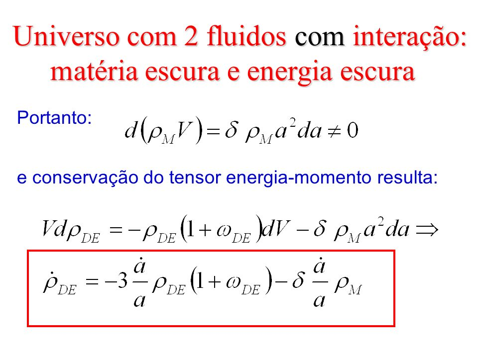 Universo com 2 fluidos com interação: matéria escura e energia escura