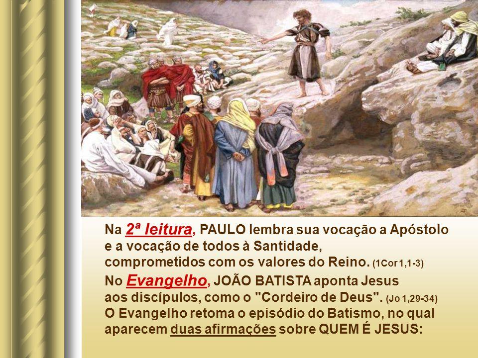 Na 2ª leitura, PAULO lembra sua vocação a Apóstolo