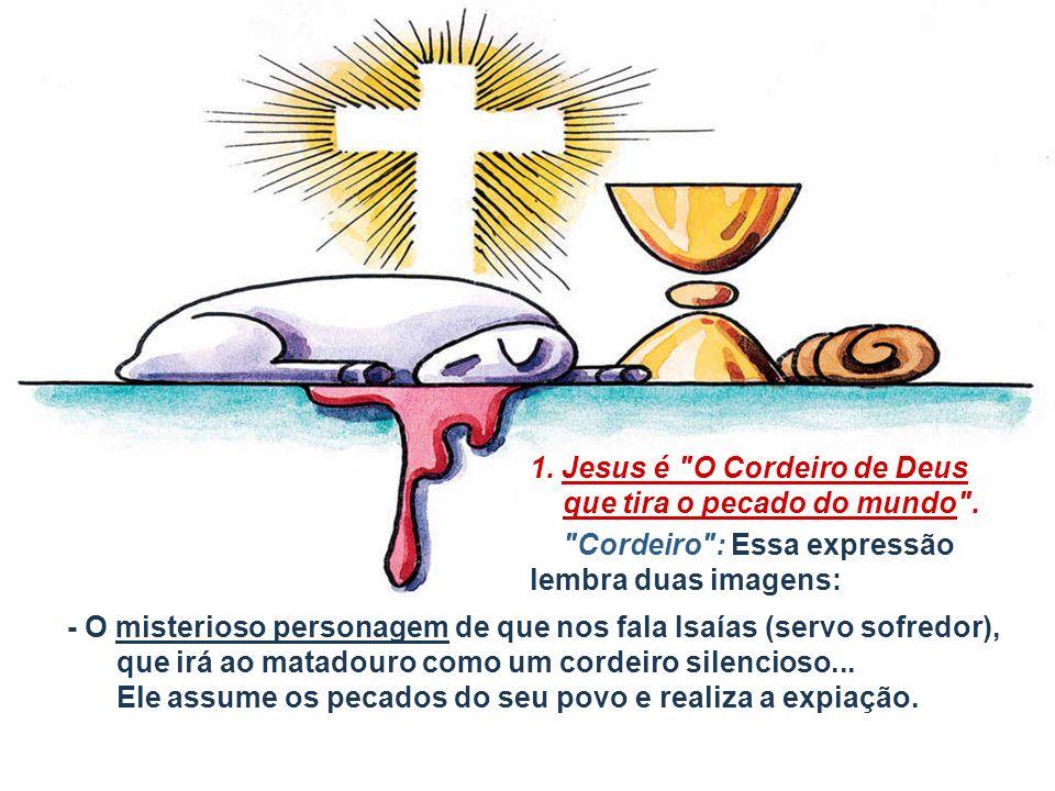 1. Jesus é O Cordeiro de Deus